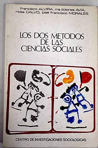 9788474760316: Los dos métodos de las ciencias sociales