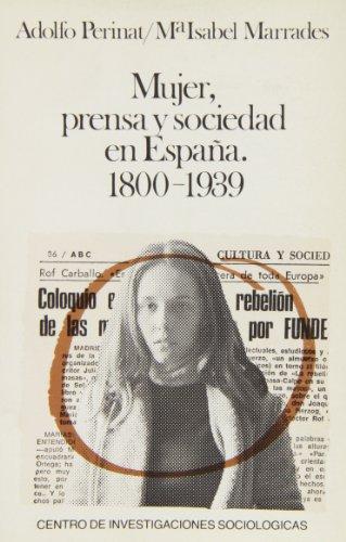 9788474760347: Mujer, prensa y sociedad en España: 1800-1939 (Monografías)