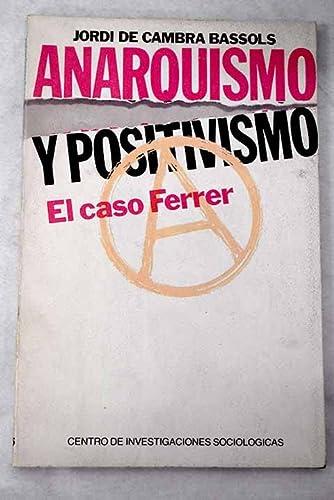 ANARQUISMO Y POSITIVISMO: CAMBRA BASSOLS, JORDI