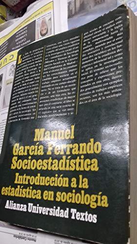 9788474760644: Socioestadistica. introduccion a la estadistica en sociologia