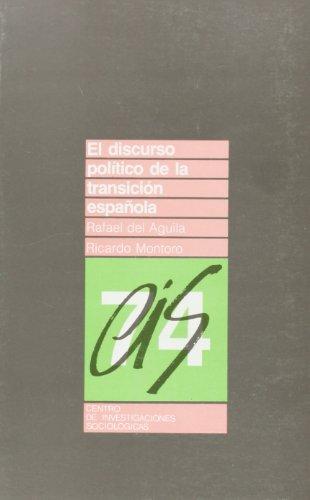 9788474760859: El discurso politico de la transicion espanola (Coleccion Monografias) (Spanish Edition)
