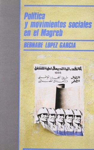 """9788474761214: Política y movimientos sociales en el Magreb (Colección """"Monografías"""") (Spanish Edition)"""