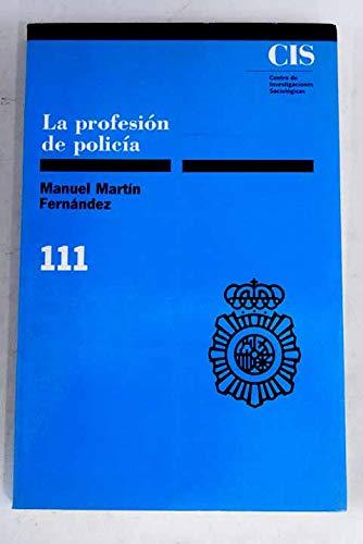 9788474761375: La profesión de policía (Colección Monografías) (Spanish Edition)