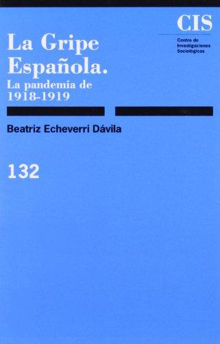 9788474761870: La gripe espanola: La pandemia de 1918-1919 (Coleccion Monografias) (Spanish Edition)