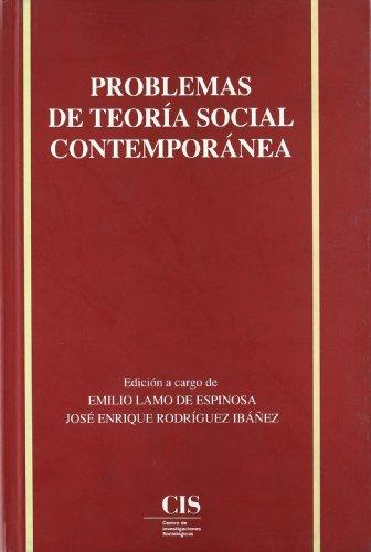 9788474761894: Problemas de teoría social contemporánea: 1 (Academia)