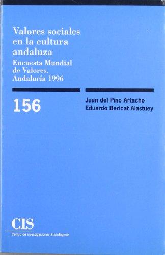 VALORES SOCIALES EN LA CULTURA ANDALUZA: BERICAT ALASTUEY, EDUARDO