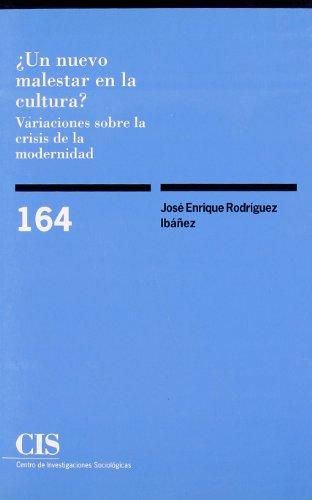 UN NUEVO MALESTAR EN LA CULTURA?: Rodríguez Ibáñez, José