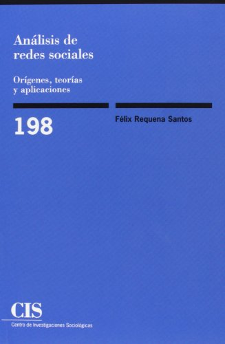 9788474763478: Análisis de redes sociales: Orígenes, teorías y aplicaciones (Monografías)