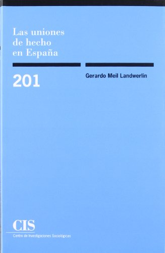 9788474763539: Las uniones de hecho en España (Monografías)