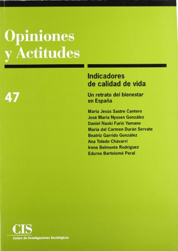 9788474763553: Indicadores de calidad de vida: Un retrato del bienestar en España (Opiniones y Actitudes)