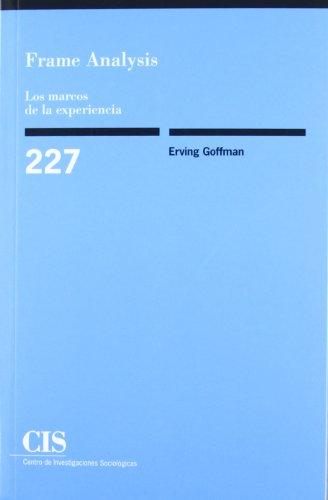9788474764116: Frame Analysis. Los Marcos De La Experiencia (Monograf�as)