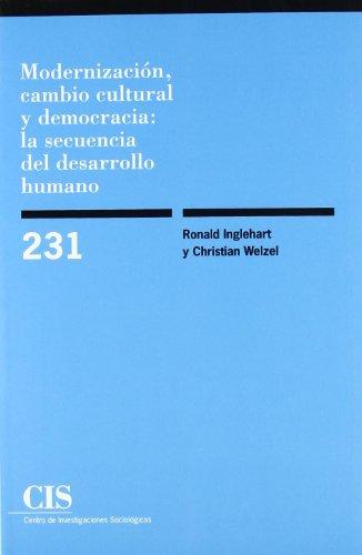 9788474764185: Modernización, cambio cultural y democracia: la secuencia del desarrollo humano (Spanish Edition)