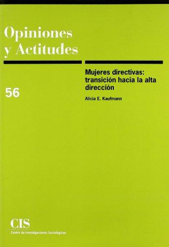 9788474764239: Mujeres directivas: Transición hacia la alta dirección (Opiniones y Actitudes)