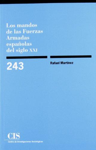 Los Mandos de Las Fuerzas Armadas Espanolas del Siglo XXI (Spanish Edition): Centro de ...