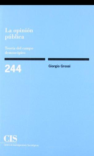 9788474764376: La opinión pública: Teoría del campo demoscópico (Spanish Edition)