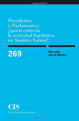 Presidentes y parlamentos: ¿quién controla la actividad legislativa en América...