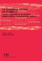 9788474764864: CIUDADANIA EUROPEA EN EL SIGLO XXI, LA. ESTUDIO COMPARADO DE