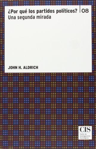 Por que los partidos politicos: Aldrich, John