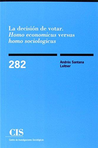 La decisión de votar. CIS - 282.: Andrés Santana Leitner