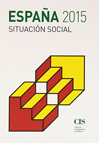 ESPAÑA 2015: SITUACIÓN SOCIAL: Cristóbal Torres Albero (ed.)