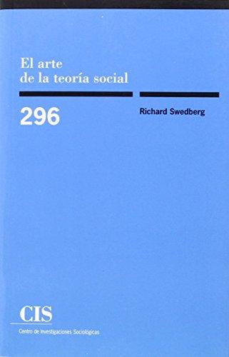 EL ARTE DE LA TEORÍA SOCIAL: Richard Swedberg