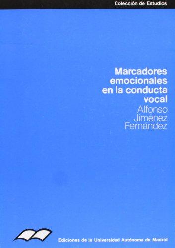 9788474771077: Marcadores emocionales en la conducta vocal (Colección de Estudios)