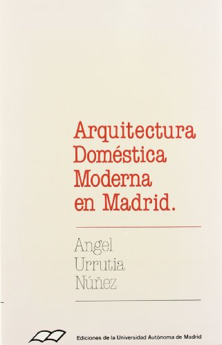 9788474771732: Arquitectura doméstica moderna en Madrid (Colección de bolsillo) (Spanish Edition)