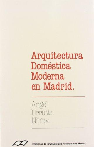 9788474771732: Arquitectura doméstica moderna en Madrid