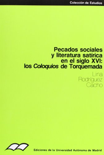 PECADOS SOCIALES Y LITERATURA SATIRICA EN EL: RODRIGUEZ CACHO, LINA