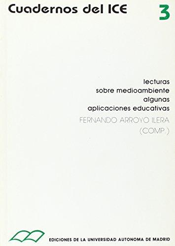 LECTURAS SOBRE MEDIO AMBIENTE. ALGUNAS APLICACIONE - ARROYO ILERA, FERNANDO