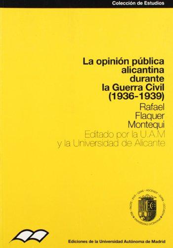 9788474774818: La opinión pública alicantina durante la Guerra Civil: 40 (Colección de Estudios)