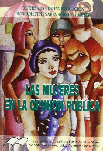 Las mujeres en la opinión pública: Sebastián, Julia; Torre,