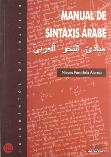 9788474777444: Manual de Sintaxis Árabe (Documentos de Trabajo)