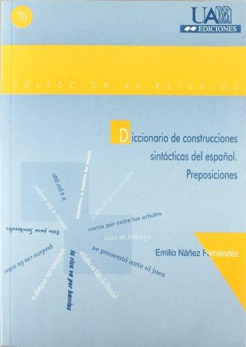 9788474777772: Diccionario de construcciones sintácticas del español. Preposiciones