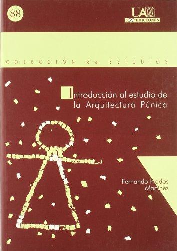 9788474778908: Introducción al estudio de la arquitectura púnica (Colección de Estudios)