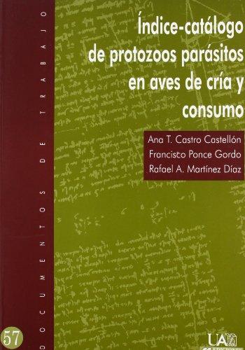 9788474778939: Índice-catálogo de protozoos parásitos en aves de cría y consumo: 57 (Documentos de trabajo)