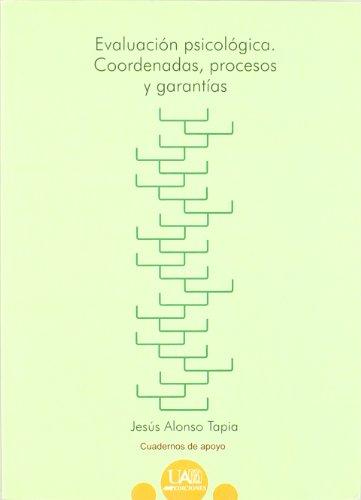 9788474779042: Evaluación psicológica. Coordenadas, procesos y garantías (Cuadernos de Apoyo)