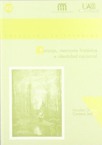 9788474779851: Paisaje, memoria histórica e identidad nacional (Colección de Estudios)