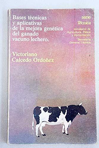 BASES TECNICAS Y APLICATIVAS DE LA MEJORA: Calcedo Ordoñez, Victoriano