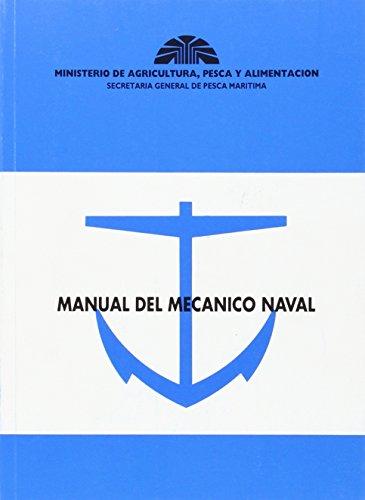 9788474799743: MANUAL DEL MECANICO NAVAL