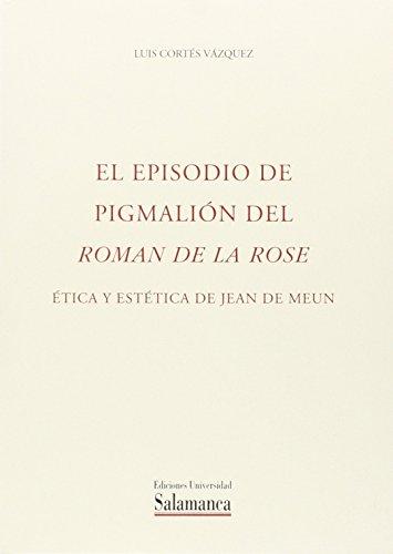 Episodio de Pigmalión del Roman de la: Cortés Vázquez, Luis
