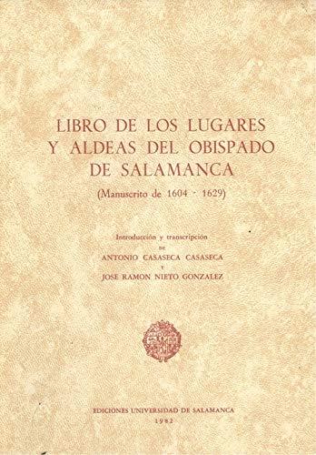 Libro de los lugares y aldeas del: Antonio Casaseca Casaseca