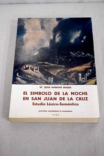 El simbolo de la noche en San: Maria Jesus Mancho