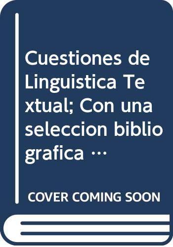9788474812268: Cuestiones de lingüística textual, con una selección bibliográfica (Theses et studia philologica salmanticensia) (Spanish Edition)