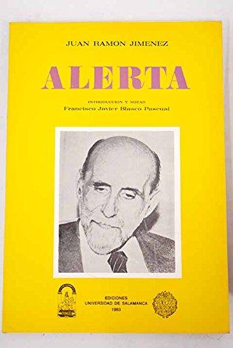 ALERTA. 1ª edición en editorial. Introducción y: JIMÉNEZ, Juan Ramón