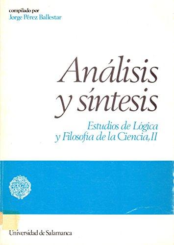 Análisis y síntesis.Estudios de Lógica y Filosofía