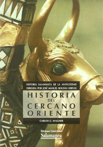 Historia del cercano Oriente Historia Salamanca de: Wagner, Carlos G.