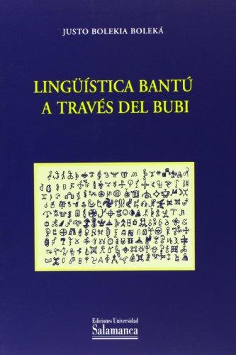 9788474814927: Ling'uistica Bantu a Traves del Bubi (Spanish Edition)