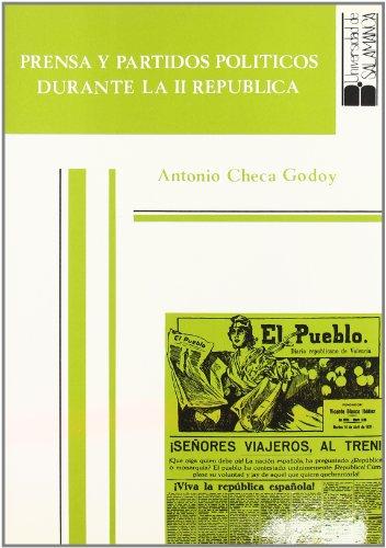 9788474815214: Prensa y partidos politicos durante la II Republica (Acta Salmanticensia) (Spanish Edition)