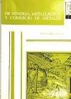 9788474815689: De minería, metalúrgica y comercio de metales. La minería no férrica en el Reino de Castilla (1450-1610).